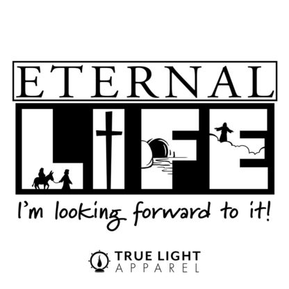 Eternal Life I'm Looking Forward To It_Detail