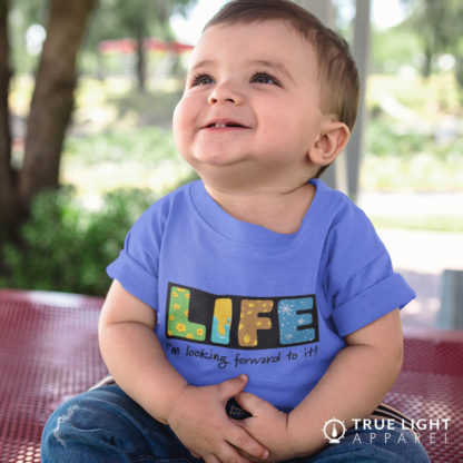 LIFE I'm looking forward to it - Baby t-shirt