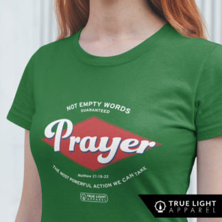 Prayer is an action Womens t-shirt
