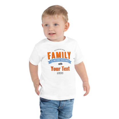 Family is better together toddler T-shirt